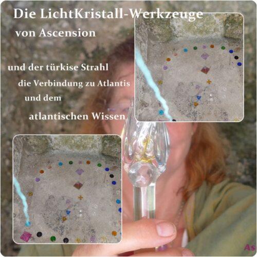 LichtKristall-Werkzeuge-türkise-Strahl-Atlantis