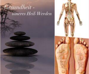 Gesundheit -inneres Heil-werden