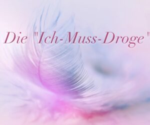 Ich-muss-droge feather-3010848_1920